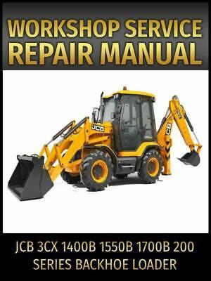Jcb 3cx 1400b 1550b 1700b 200 Series Backhoe Loader Service Repair Manual Cd