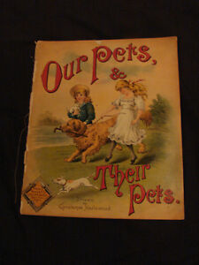 Our Pets & Their Pets c1880's RARE Chromolithograph Book
