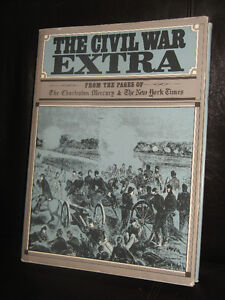 THE CIVIL WAR EXTRA From the Pages of the New York Times