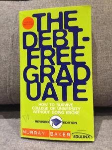The Debt Free Graduate - Murray Baker