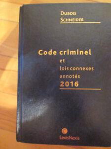 Code criminel et lois connexes annotés 2016