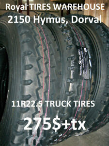 11R22.5 NEW TRUCK TIRES-275$+tx  *2150 Hymus, Dorval*