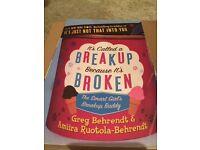 """It's Called A Breakup Because It's Broken"""