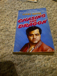 CHASING THE DRAGON SOFTCOVER JOHN BELUSHI CATHY SMITH