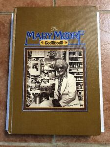 The Mary Moore Cookbook 1st Edition 1978 Printing