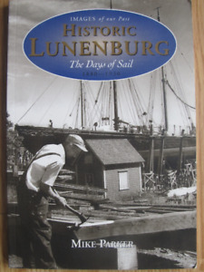 HISTORIC LUNENBURG by Mike Parker – 1999