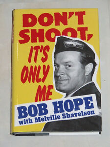 Book by Bob Hope: Don't Shoot It's Only Me