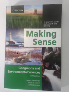 Making Sense: Geography and Envir. Sciences 5th Ed. by Northey
