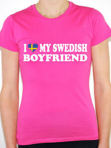 I-LOVE-MY-SWEDISH-BOYFRIEND-Sweden-Scandinavian-Fun-Themed-Womens-T-Shirt
