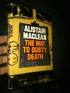 The Way to Dusty Death, by Alistar Maclean