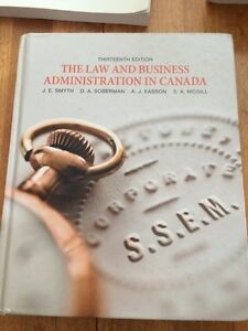 The law and business administration in Canada 13th edition.