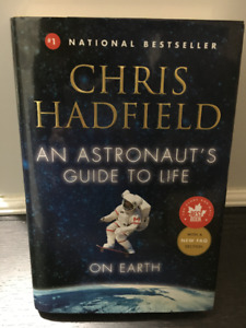 Chris Hadfield Book - An Astronaut's Guide to Life