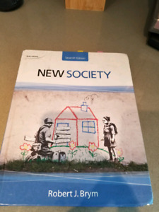 "Textbook: ""New Society"" 7th Edition- Robert J Brym"