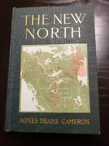 Antique Vintage Book The New North by Agnes Deans Cameron 1912