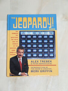 The Jeopardy! Book -- by Alex Trebek and Peter Barsocchini