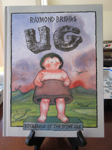 Ug: Boy Genius of the Stone Age  Raymond Briggs