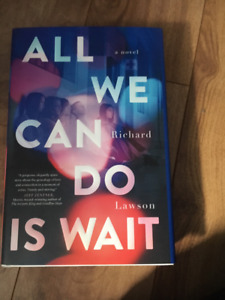 All We Can Do Is Wait By Richard Lawson (hardcover)