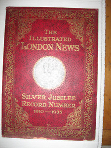The ILLUSTRATED LONDON NEWS,SILVER JUBILEE,1910-1935.