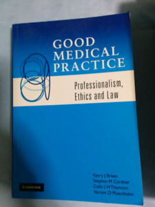 Good Medical Practice: Ethics and Law