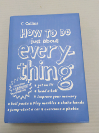 How to Do Just About Everything : Hardback Book