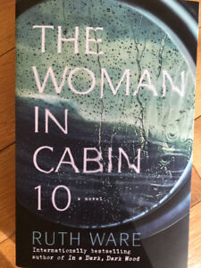 """The Woman in Cabin 10"" by Ruth Ware"