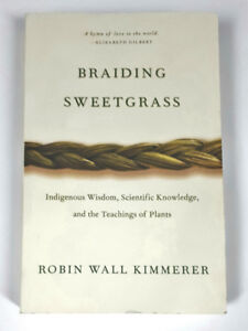 Braiding Sweetgrass by Robin Wall Kimmerer                   .fm