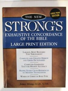 Strong's Exhaustive Concordance of The Bible Large Print