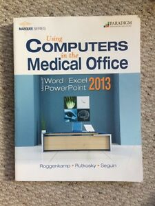 Computers in the medical office 2013