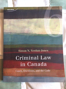 Criminal Law in Canada textbook and cases Simon N. Verdun Jones