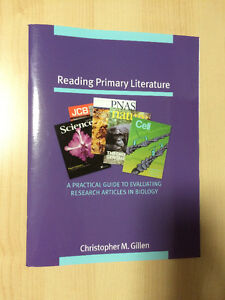 Reading Primary Literature by Christopher M. Gillen (Brand New)