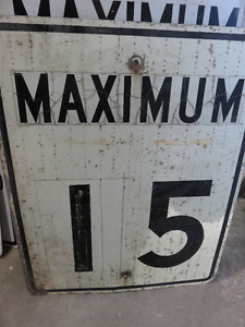 OLD STEEL MAXIMUM 15 SPEED SIGN asking $45 or best offer, Please