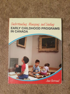 Understanding, Managing and Leading Early Childhood Programs