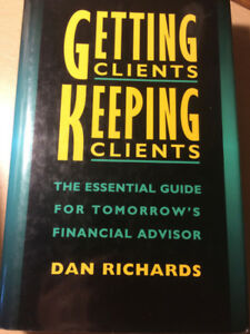 Getting Clients Keeping Clients - Dan Richards
