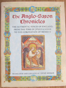 THE ANGLO-SAXON CHRONICLES by Anne Savage 1996