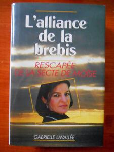 Livre - faits vécus - L'alliance de la brebis - Rescapée de ...