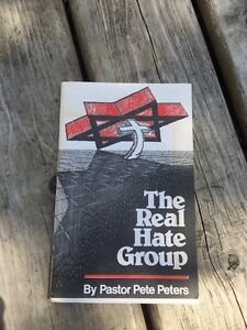 THE REAL HATE GROUP by Pastor Pete Peters