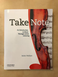 Take Notes: An Introduction to Music Through Active Listening