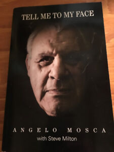 """""""Tell Me to My Face"""" by Angelo Mosca with Steve Milton NEW!!!"""