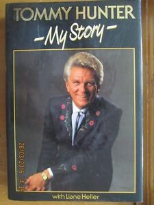 TOMMY HUNTER – My Story – Signed by the Author.