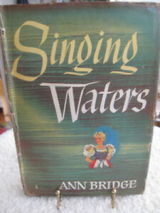 "HARD COVERED NOVEL [1946]..""SINGING WATERS"" by Ann Bridge"