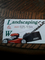 L&W landscaping/lawn care/ snow removal