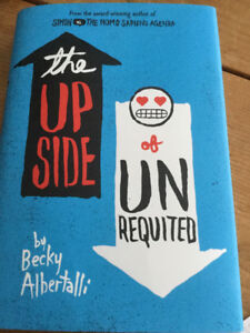The Upside of Unrequited by Becky Albertalli Hardcover