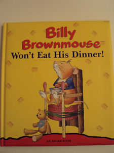 Billy Brownmouse Won't Eat His Dinner!