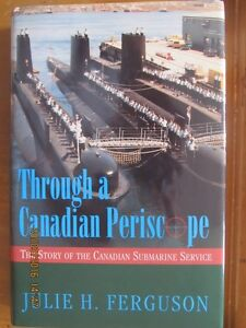 THROUGH A CANADIAN PERISCOPE by Julie H. Ferguson