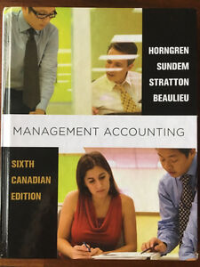 Management Accounting 6th Canadian, Horngren Sunden