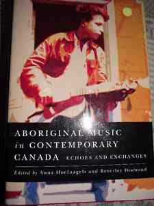 Aboriginal Music in Contemporary Canada - Echoes and Exchanges