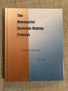 The Managerial Decision-Making Process: Fifth Edition