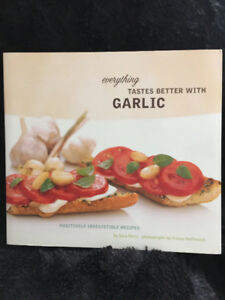 """Cookbook-""""EVERYTHING TASTES BETTER WITH GARLIC ON IT"""""""