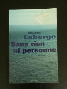 SANS RIEN NI PERSONNE DE MARIE LABERGE