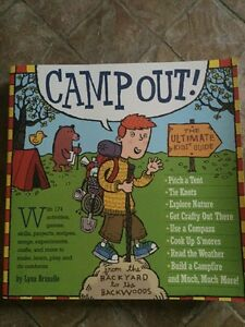 CAMP OUT! THE ULTIMATE KIDS GUIDE BOOK